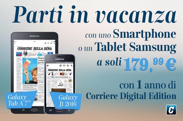 Corriere della Sera Digital Edition icluso per 1 anno con uno smartphone o Tablet Samsung a soli 179,99€