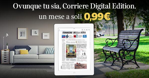 immagine promozionale, Corriere Digital Edition 1 mese a 0,99€
